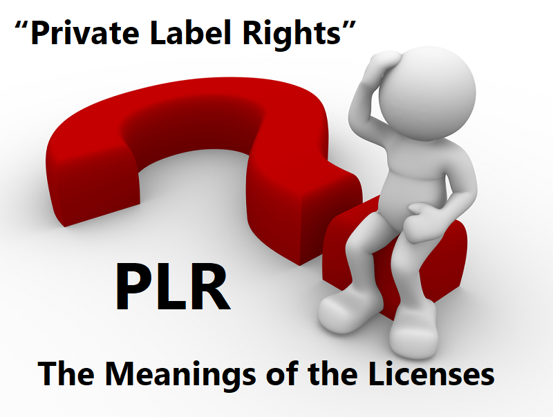 PLR – The Meanings of the Licenses