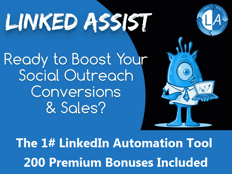Linked Assist – The 1# LinkedIn Automation Tool