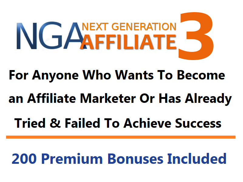 Next Generation Affiliate 3 – Become an Affiliate Marketer